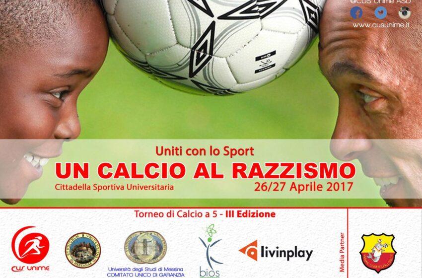 """Terza Edizione """"Calcio al razzismo – Uniti con lo Sport"""""""