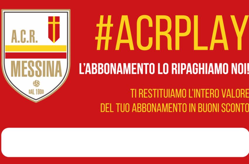 ACR Messina & livinplay: via ad #ACRPLAY