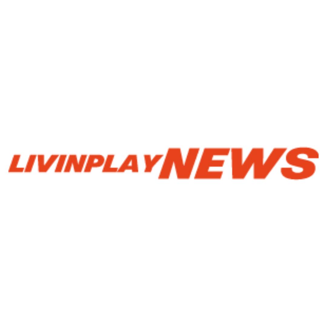 Livinplay News